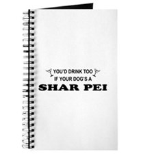 Shar Pei You'd Drnk Too Journal
