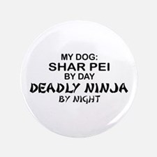 "Shar Pei Deadly Ninja 3.5"" Button"