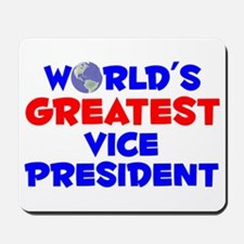 World's Greatest Vice .. (A) Mousepad