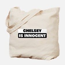 CHELSEY is innocent Tote Bag