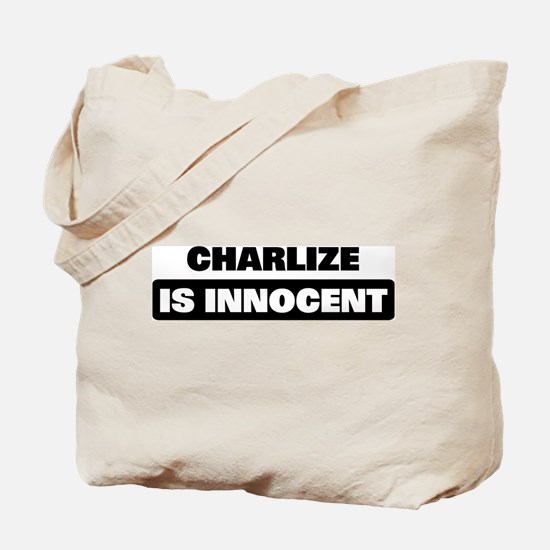 CHARLIZE is innocent Tote Bag