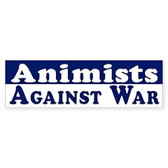 Animists Against War bumper sticker