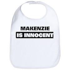 MAKENZIE is innocent Bib