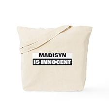 MADISYN is innocent Tote Bag