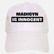 MADISYN is innocent Baseball Baseball Cap