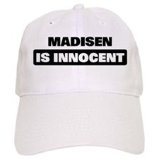 MADISEN is innocent Baseball Cap