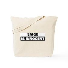 SAIGE is innocent Tote Bag