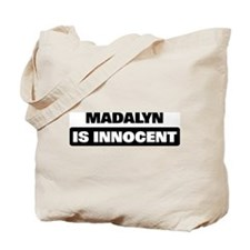 MADALYN is innocent Tote Bag