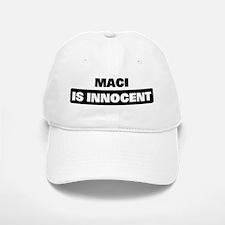 MACI is innocent Baseball Baseball Cap