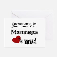 Martinique Loves Me Greeting Card