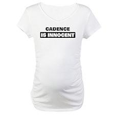 CADENCE is innocent Shirt