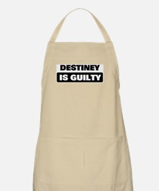 DESTINEY is guilty BBQ Apron