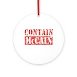 CONTAIN MCCAIN Ornament (Round)