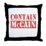 CONTAIN MCCAIN Throw Pillow