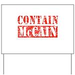 CONTAIN MCCAIN Yard Sign