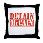 DETAIN MCCAIN Throw Pillow