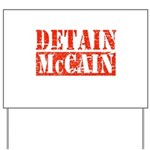 DETAIN MCCAIN Yard Sign