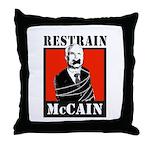 RESTRAIN MCCAIN Throw Pillow