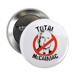 """Anti-McCain: McCainiac 2.25"""" Button (100 pack)"""