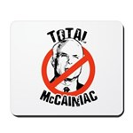Anti-McCain: McCainiac Mousepad