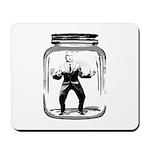 Contain John McCain (in a jar) Mousepad