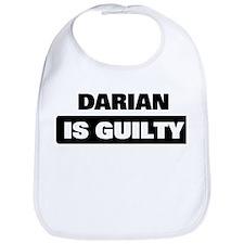 DARIAN is guilty Bib