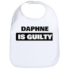 DAPHNE is guilty Bib