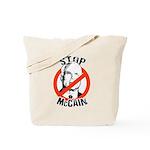 STOP MCCAIN Tote Bag