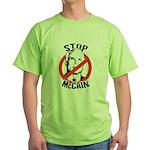 STOP MCCAIN Green T-Shirt