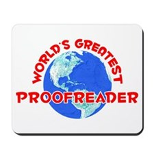 World's Greatest Proof.. (F) Mousepad
