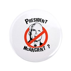 "President McAncient ? 3.5"" Button (100 pack)"