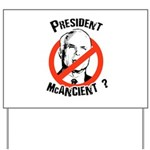 President McAncient ? Yard Sign
