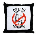 Anti-McCain: Detain McCain Throw Pillow
