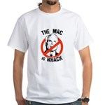 Anti-McCain: The Mac is whack White T-Shirt