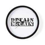 DETAIN MCCAIN Wall Clock