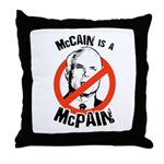 McCain is a McPain Throw Pillow