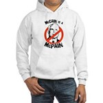 McCain is a McPain Hooded Sweatshirt