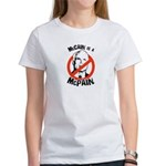 McCain is a McPain Women's T-Shirt