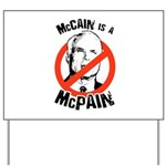 McCain is a McPain Yard Sign