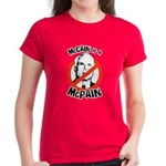 McCain is a McPain Women's Dark T-Shirt