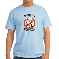McCain is a McPain Light T-Shirt