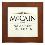 McCain 2008: No Country for old men Framed Tile