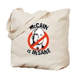 Anti-McCain: McCain is Insane Tote Bag