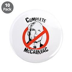 "Anti-McCain: Complete McCainiac 3.5"" Button (10 pa"