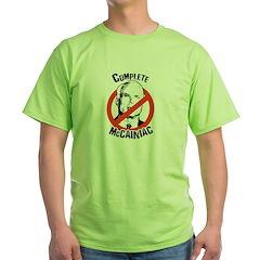 Anti-McCain: Complete McCainiac Green T-Shirt