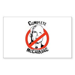Anti-McCain: Complete McCainiac Sticker (Rectangul