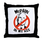 McPain in my ass Throw Pillow