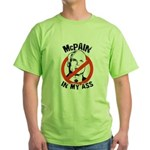 McPain in my ass Green T-Shirt