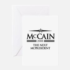 McCain 2008: The next McPresident Greeting Card