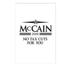 McCain 2008: No tax cuts for you Postcards (Packag